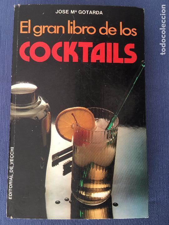 EL GRAN LIBRO DE LOS COCKTAILS por Jose Mª Gotarda - 1979