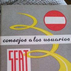 Libros: MANUAL CONSEJOS A LOS USUARIOS SEAT 1964. Lote 86490462