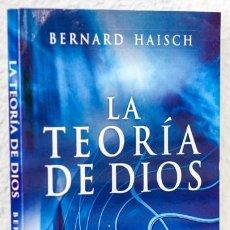 Libros: HAISCH, BERNARD: LA TEORÍA DE DIOS (GAIA) (CB). Lote 86618184
