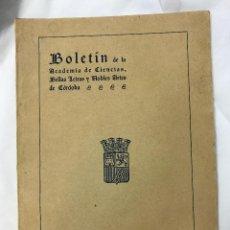 Libros: BOLETIN DE LA REAL ACADEMIA DE CORDOBA DE CIENCIAS, BELLAS LETRAS Y NOBLES A., Nº31, 1931 REPUBLICA. Lote 86710868