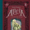Libros: NARRATIVA. AVENTURAS. ALICIA A TRAVÉS DEL ESPEJO - LEWIS CARROLL/BENJAMIN LACOMBE (CARTONÉ). Lote 86963684