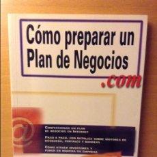 Libros: CÓMO PREPARAR UN PLAN DE NEGOCIOS.COM - JOANNE EGLASH -. Lote 87029628