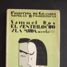 Libros: EL VENTRÍLOCUO Y LA MUDA. - ROS, SAMUEL.. Lote 87119056