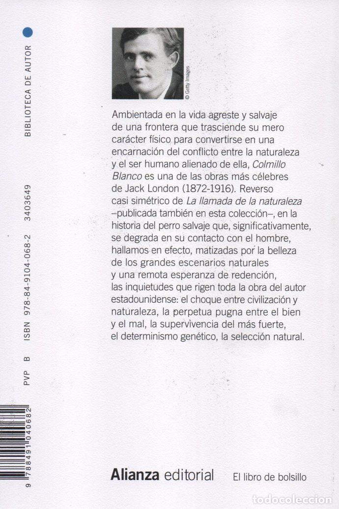 Libros: COLMILLO BLANCO de JACK LONDON - ALIANZA EDITORIAL, 2015, BOLSILLO (NUEVO) - Foto 2 - 87446172