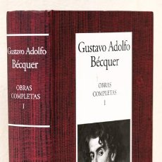 Libros: BÉCQUER, GUSTAVO ADOLFO: OBRAS COMPLETAS, I (RBA/INSTITUTO CERVANTES) (CB). Lote 87482636