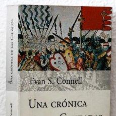 Libros: CONNELL, EVAN S.: UNA CRÓNICA DE LAS CRUZADAS (PLANETA) (CB). Lote 87501528