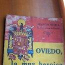 Libros: OVIEDO, LA MUY HEROICA LIBRO 1940. Lote 87576900