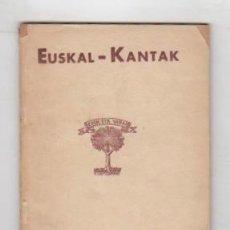 Libros: EUSKAL-KANTAK - NO CONSTA AUTOR. Lote 88173492