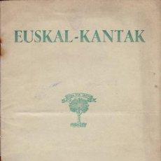 Libros: EUSKAL - KANTAK - NO CONSTA AUTOR. Lote 88194666
