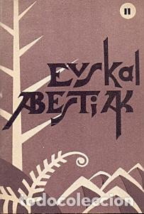 EUSKAL ABESTIAK - NO CONSTA AUTOR (Libros sin clasificar)