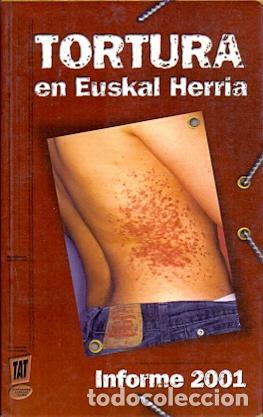 TORTURA EN EUSKAL HERRIA - NO CONSTA AUTOR (Libros sin clasificar)