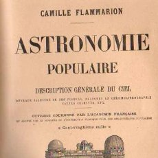 Libros: ASTRONOMIE POPULAIRE - FLAMMARION, CAMILLE. Lote 88224522
