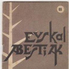 Libros: EUSKAL ABESTIAK - NO CONSTA AUTOR. Lote 88232458