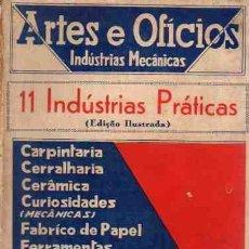 Libros: ARTES E OFICIOS. INDUSTRIAS MECÁNICAS. 11 INDÚSTRIAS PRÁTICAS - BUNET, PAUL / BARRÉ, MAURICE / DESGR. Lote 88239406