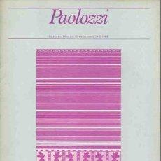 Libros: PAOLOZZI. - NO CONSTA AUTOR. Lote 88259915