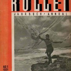 Libros: ROLLEI JAHRBUCH DER ROLLEI-PHOTOGRAPHIE ANNUAL OF ROLLEI-PHOTOGRAPHY - NO CONSTA AUTOR. Lote 88294378