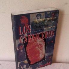 Libros: BRIAN LANE - LOS CARNICEROS, UNA ANTOLOGIA DE CRIMENES MACABROS E INVESTIGACION FORENSE. Lote 89851692