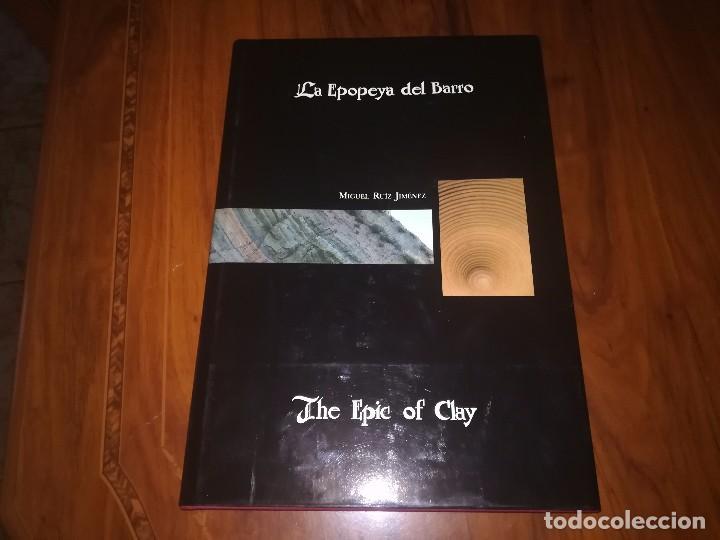 LA EPOPEYA DEL BARRO. THE EPIC OF CLAY, DE MIGUEL RUIZ JIMÉNEZ.1990 (Libros sin clasificar)