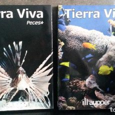 Libros: TIERRA VIVA. PECES 2 TOMOS. AUPPER ILUSTRADO. TAPA DURA CON SOBRECUBIERTA.. Lote 90650220