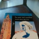 Libros: LIBRO LA PIEL DEL TAMBOR DE ARTURO PÉREZ REVERTE. Lote 91044188