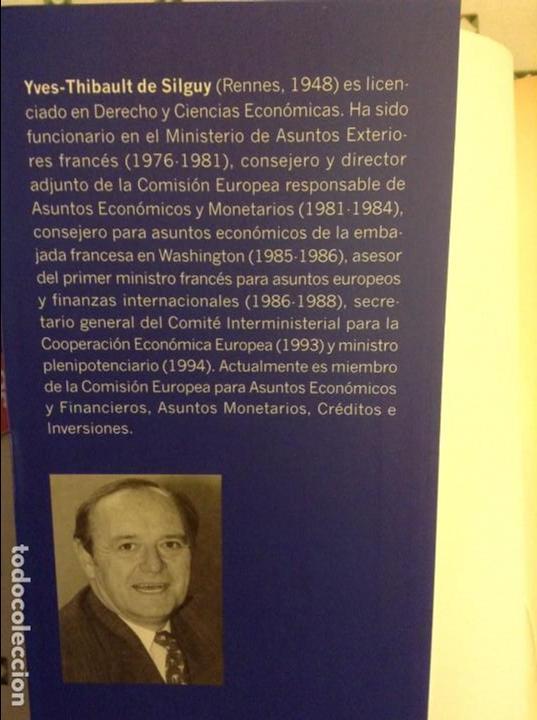 Libros: EL EURO. HISTORIA DE UNA IDEA (YVES-THIBAULT DE SILGUY) - Foto 2 - 91487965