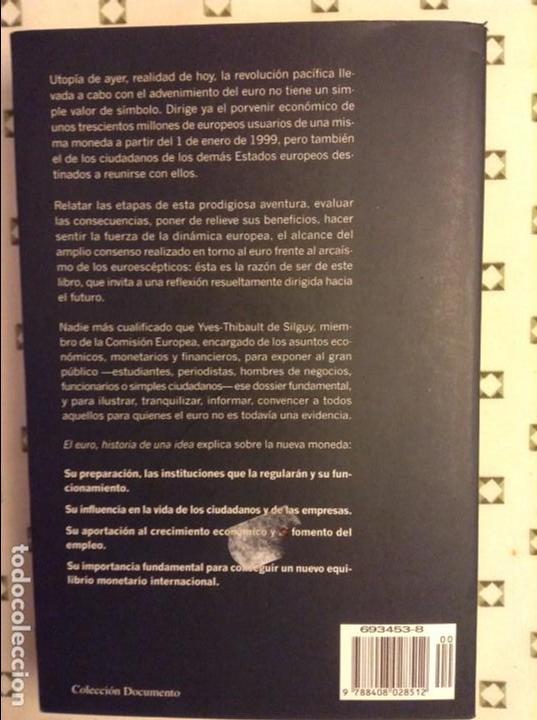 Libros: EL EURO. HISTORIA DE UNA IDEA (YVES-THIBAULT DE SILGUY) - Foto 8 - 91487965