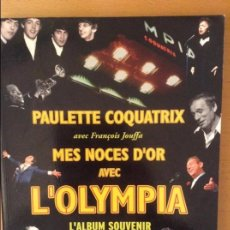 Libros: MES NOCES D'OR AVEC L'OLYMPIA. Lote 91667470