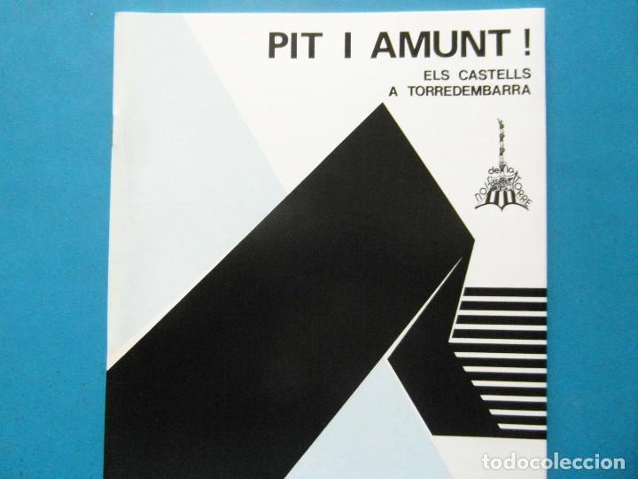 PIT I AMUNT!. ELS CASTELLS A TORREDEMBARRA. COLLA CASTELLERA NOIS DE LA TORRE. JOSEP BARGALLO. 1985 (Libros sin clasificar)