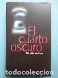 el cuarto oscuro minette walters - Comprar Libros sin clasificar en ...