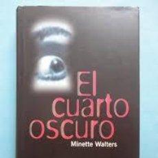 Libros: EL CUARTO OSCURO MINETTE WALTERS. Lote 92251815