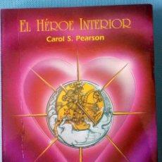 Libros: EL HÉROE INTERIOR -CAROL S. PEARSON- ENVÍO: 2,50 € *.. Lote 139057368