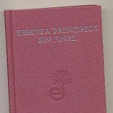 Libros: SESENTA PRINCIPIOS SIN FINAL. 60 AÑOS DE EDHASA (1946-2006). ENVÍO: 2,50 € *.. Lote 92784150