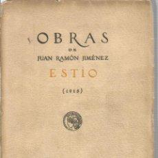 Libros: OBRAS DE JUAN RAMÓN JIMENEZ. ESTIO (1915) - JIMENEZ, JUAN RAMON. Lote 93682637