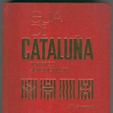 Libros: GUIA DE CATALUNYA, TURISTICO AUTOMOVILISTA. AUTOR J. M.ARMENGOU. EDICIONES TELSTAR 1973. Lote 93908430