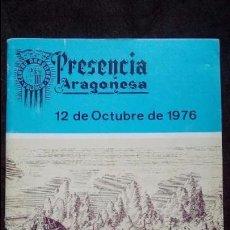 Libros: PRESENCIA ARAGONESA. 12 DE OCTUBRE DE 1976.. Lote 93931205