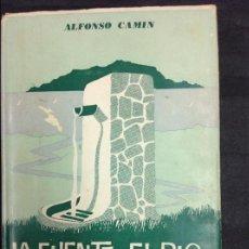 Libros: LA FUENTE, EL RÍO Y EL MAR. Lote 94168910