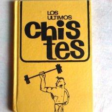 Libros: LOS ÚLTIMOS CHISTES. LIBRO ANTIGUO DE HUMOR RECOPILATORIO PUBLICADO EN 1966 POR EDICIONES RODEGAR.. Lote 94398550