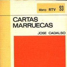 Libros: CARTAS MARRUECAS - CADALSO,JOSÉ. Lote 94544780