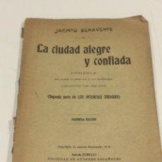 Libros: LA CIUDAD ALEGRE Y CONFIADA,SEGUNDA EDICION 1916. Lote 95123975