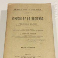 Libros: MANUAL DE LA HACIENDA POR FEDERICO FLORA 1928. Lote 95127855