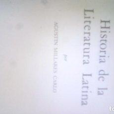 Libros: HISTORIA DE LA LITERATURA LATINA POR AGUSTÍN MILLARES CARLO. FONDO DE CULTURA ECONÓMICA, 1964. Lote 95181215