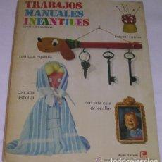 Libros: TRABAJOS MANUALES INFANTILES - LIBRO SEGUNDO - COLETTE LAMARQUE - FHER - 1969 - MUY RARO. Lote 95379427