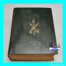 Libros: LA LEGIÓN ESPAÑOLA - 50 AÑOS DE HISTORIA - DESDE 1936 HASTA NUESTROS DÍAS - 1973. Lote 95380359