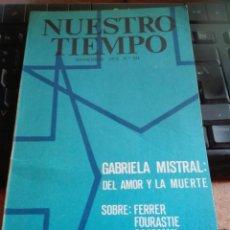 Libros: NUESTRO TIEMPO GABRIELA MISTRAL. Lote 95395640