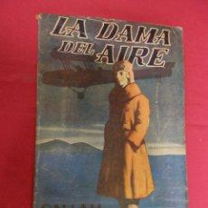 Libros: LA DAMA DEL AIRE. C.N. & A.M. WILLIAMSON. COLECCIÓN AVENTURA. JUVENTUD. 1925. Lote 95573123