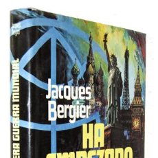 Libros: BERGIER, JACQUES: HA EMPEZADO LA TERCERA GUERRA MUNDIAL (PLAZA & JANÉS) (CB). Lote 95601131