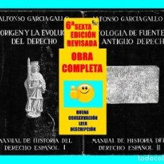 Libros: MANUAL DE HISTORIA DEL DERECHO ESPAÑOL - ORIGEN Y EVOLUCIÓN / ANTOLOGÍA FUENTES ALFONSO GARCÍA GALLO. Lote 95620419
