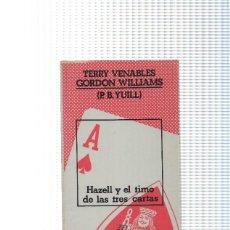 Libros: DESTINO SUSPENSE NUMERO 7: HAZELL Y EL TIMO DE LAS TRES CARTAS. Lote 95656372