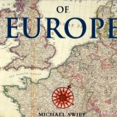 Libros: HISTORICAL MAPS OF EUROPE - SWIFT, MICHAEL. Lote 95661282