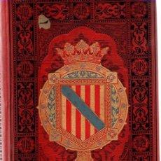 Libros: ESPAÑA SUS MOMUMENTOS Y ARTES - SU NATURALEZA E HISTORIA. ISLAS BALEARES - FERRER, D. PABLO/QUADRADO. Lote 95661314